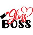 gloss boss on white background vector image vector image