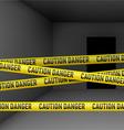 Dark room with danger tape vector image vector image