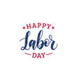 happy labor day typography national vector image