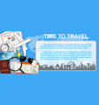 time to travel with airplane and travel object vector image vector image