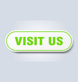 visit us sign rounded isolated button white vector image vector image