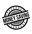 money saving rubber stamp vector image vector image