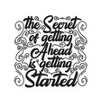 motivation quote good for print secret of vector image vector image