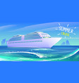summer luxury vacation on cruise ship vector image vector image