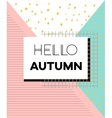 Hello Autumn poster in vintage style with vector image