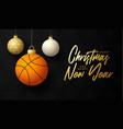 basketball merry christmas and happy new year vector image vector image