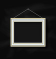 hanging picture frame on chalkboard background vector image
