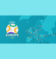 map europe with all 12 host countries vector image vector image