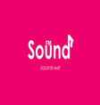 Music sounds typography vector image vector image