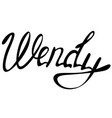 wendy name lettering vector image vector image