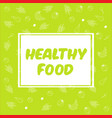 eat healthy - motivational poster vector image