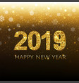 2019 golden new year banner with snow vector image vector image