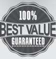 Best value guaranteed retro label vector image vector image