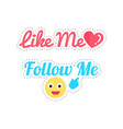 follow and like me stickers isolated patch vector image