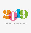 new-year-2019-colorful-numbers vector image