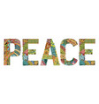 word peace decorative zentangle object word vector image
