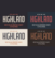 highland condensed bold inline regular and vector image