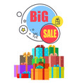 big sale promo poster with gift boxes in wrappings vector image