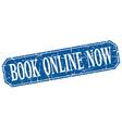 book online now blue square vintage grunge vector image vector image