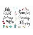 Hello Winter December January February set vector image vector image