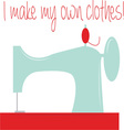 Make My Clothes vector image vector image