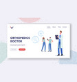 orthopedics doctor landing page template vector image