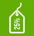 tag with 25 discount icon green vector image