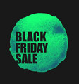 black friday sale poster with green watercolor vector image