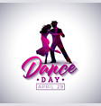 international dance day vector image vector image