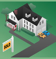 real estate sold sign with house isometric 3d styl vector image