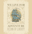 retro travel banner with sailing ship old map and vector image vector image