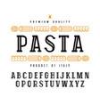 decorative slab serif font and pasta label vector image