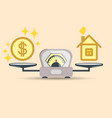 a dollar coin and a house on the scales balance vector image
