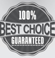 Best choice guaranteed retro label vector image