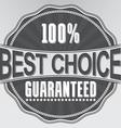 Best choice guaranteed retro label vector image vector image