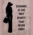 fashion woman with quote about elegance vector image
