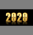 happy new year background gold 3d number 2020 vector image vector image