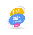 special offer final sale banner up to 50 off vector image vector image