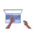 top view hand typing on laptop vector image