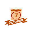 7 october calendar with ribbon vector image vector image