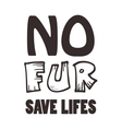 No fur sign in ethical signature for any vector image vector image