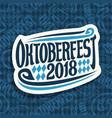 logo for beer festival oktoberfest vector image vector image