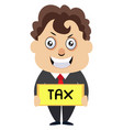 man with tax sign on white background vector image vector image