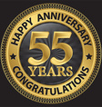 55 years happy anniversary congratulations gold vector image vector image