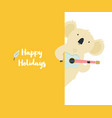 happy holidays greeting card with funny koala vector image vector image