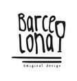 barcelona city name original design black ink vector image vector image