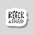 refer a friend stylized quote color text vector image vector image