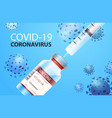 syringe and bottle vial covid-19 vaccine vector image