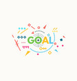 goal banner concept vector image vector image