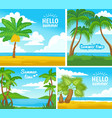 hello summer poster set with tropical island beach vector image vector image